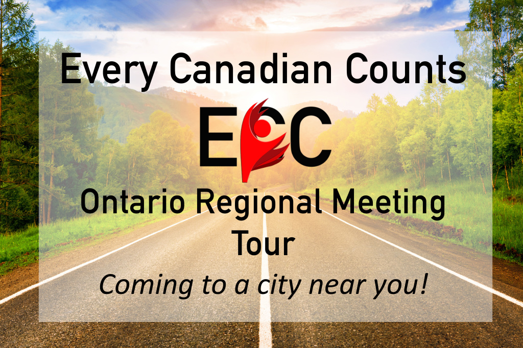 The Every Canadian Counts Ontario Regional Meeting Tour is coming to a city near you!