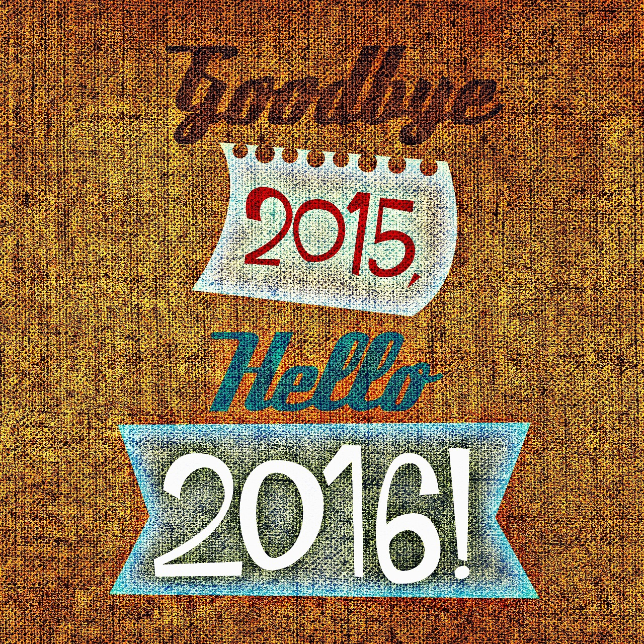 Image - Goodbye 2015, Hello 2016!